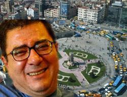 Engin Ardıç Taksimde anıracak