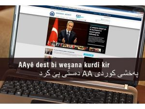 AAnın Kürtçe yayını güzel adımların müjdecisi olacak