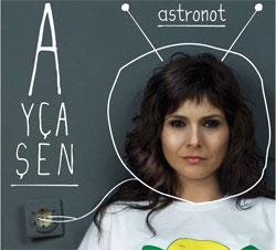 Ayça Şen - Astronot