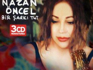 NAZAN ÖNCEL'DEN BİR ŞARKI TUT