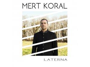 Mert Koral ilk solo albümünü yayınlıyor!