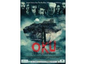Oku Zifri-i Katran filminin afişi tanıtıldı