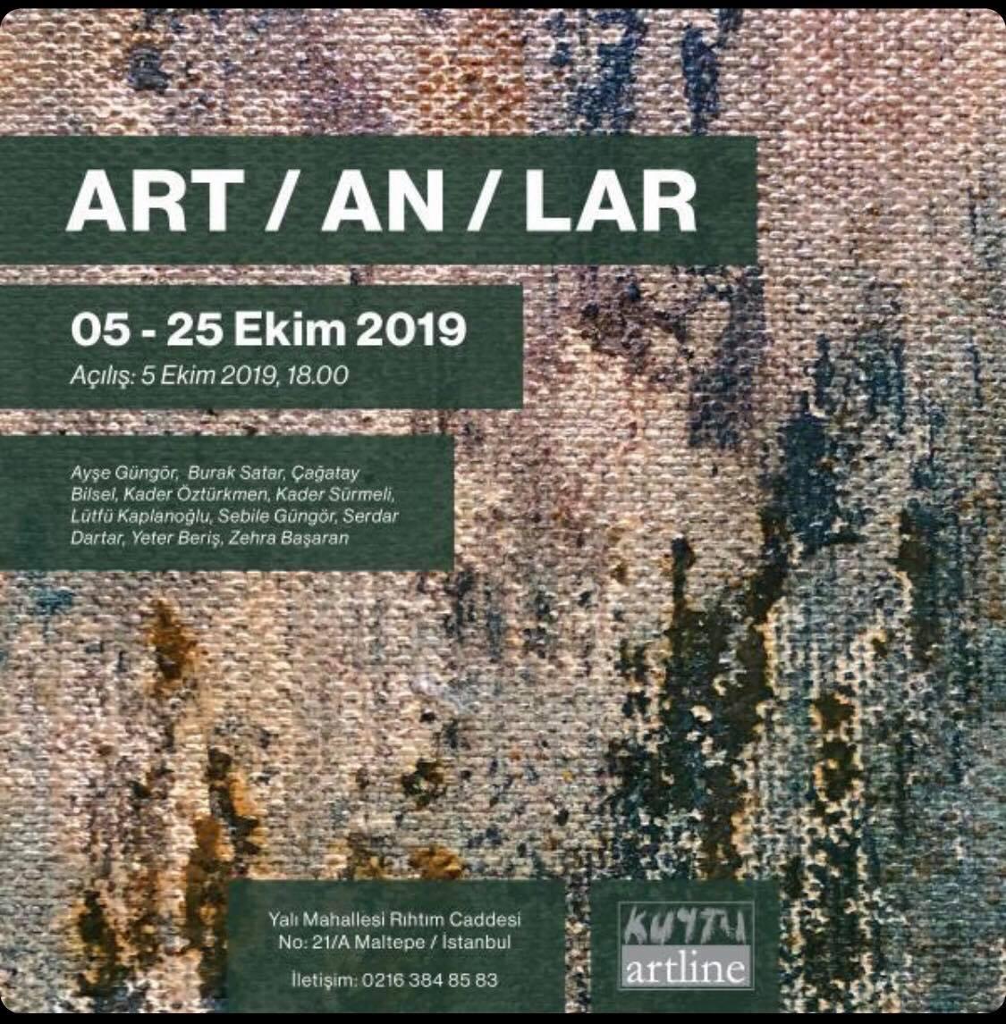 """""""ART/AN/LAR"""" Sergisi 5 Ekim'de Kuytu Artline'da Açılıyor"""