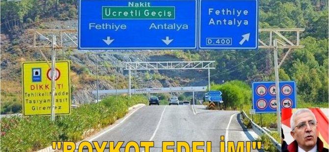 Göcek Tüneli'ne Gelen Zamma Boykot Edelim Çağrısı!
