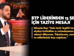 BTP Liderinden 13 Şehit İçin Taziye Mesajı