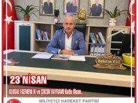 MHP'li Kul: Çocuklarımız; Bayramınız kutlu olsun