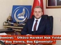 Ülkü Ocakları İl Başkanı Demirel'in 12 Eylül Açıklaması