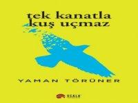 Yaman Törüner'in Tek Kanatla Kuş Uçmaz Kitabı Okuyucularla Buluştu