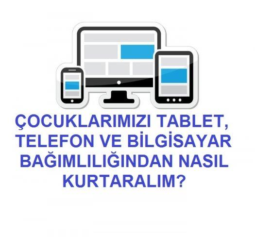 cocuklarimizi-tablet-telefon-ve-bilgisayar-bagimliligindan-nasil-kurtaralim.jpg