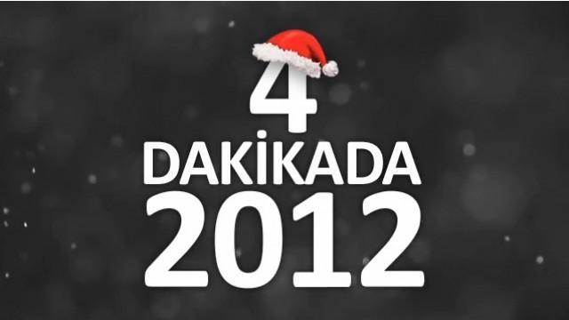 4 Dakikada 2012